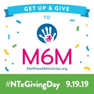 North Texas Giving Day - Get Up & Give to M6M on 9.19.19!